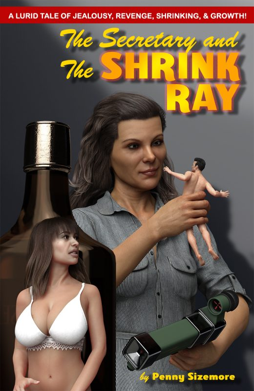 The Secretary & The Shrink Ray