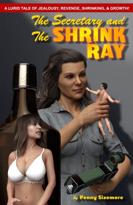 The Secretary & The Shrink Ray